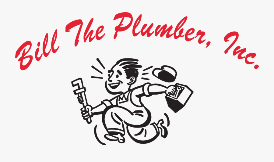 Bill The Plumber, Inc - Plumbing, Transparent Clipart