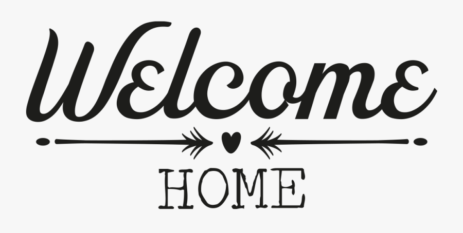 Welcome Home Transparent Background, Transparent Clipart
