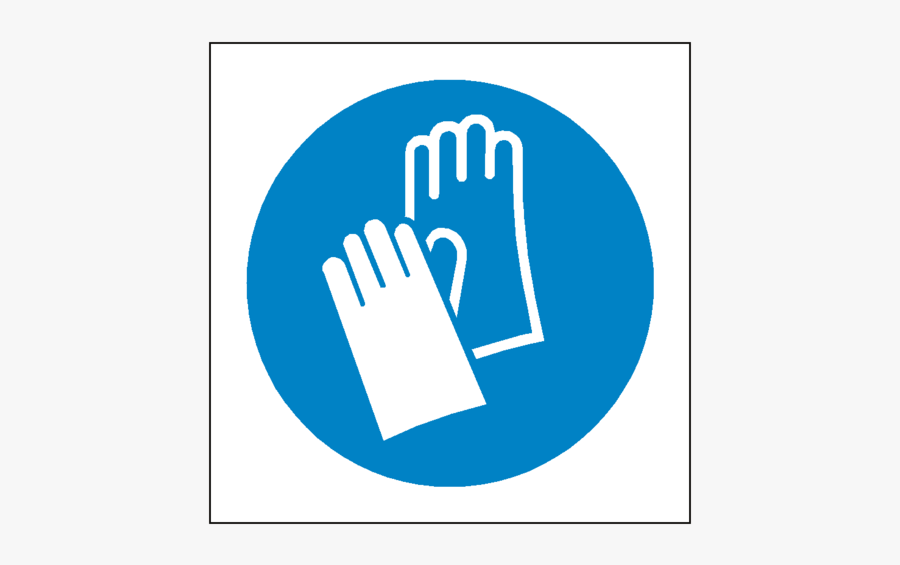 Wear Protective Symbol Label - Wear Hand Protection Sign, Transparent Clipart