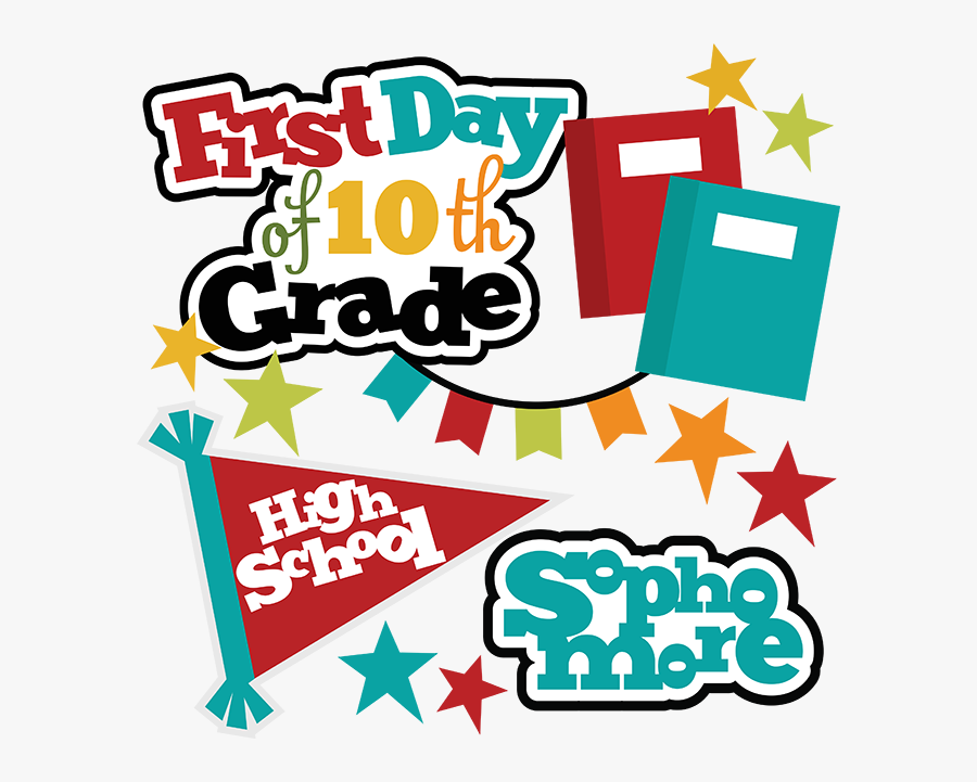 First Day Of 10th Grade Svg School Svg Files For Scrapbooking - 1st Day Of 10th Grade, Transparent Clipart