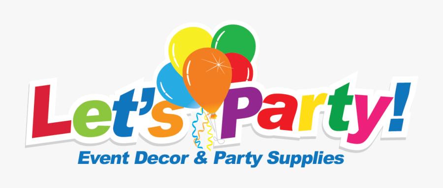 """Let""""s Party Llc - Future Party, Transparent Clipart"""