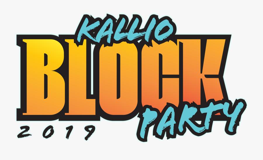 Kallio Block Party - Kallio Block Party 2019, Transparent Clipart