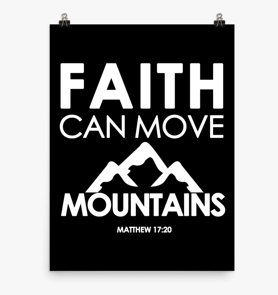 Clip Art Move Mountains Quote - Poster, Transparent Clipart