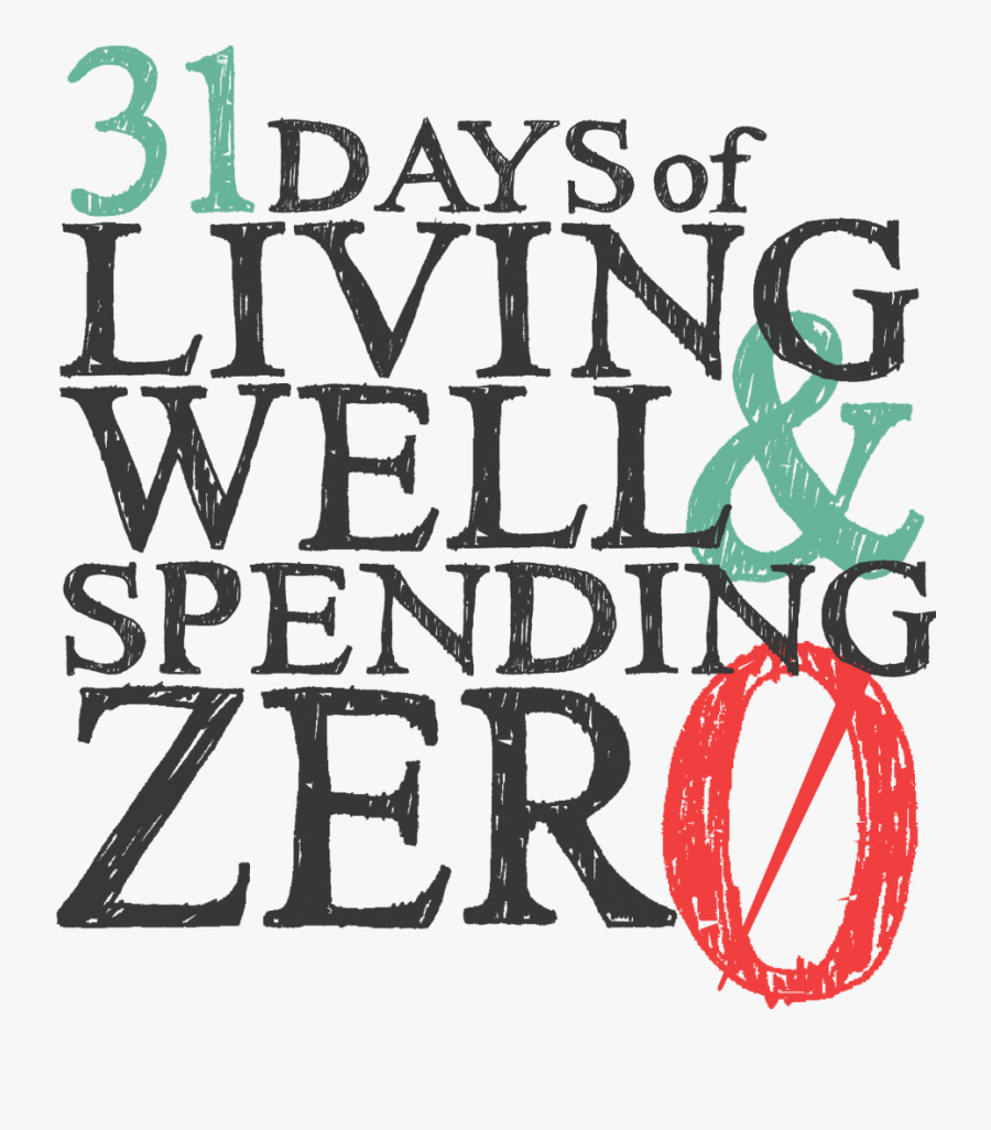 Collection Of 14 Free Groceries Clipart Spending Money - 31 Days Of Living Well And Spending Zero, Transparent Clipart