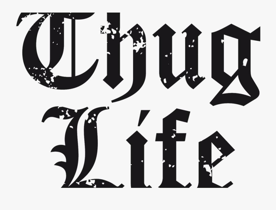 Transparent The Word Life Clipart - Thug Life Png Gambar, Transparent Clipart