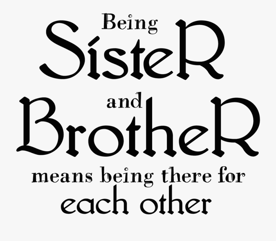 Transparent Quotes Brother And Sister Quotes Png Free Transparent Clipart Clipartkey