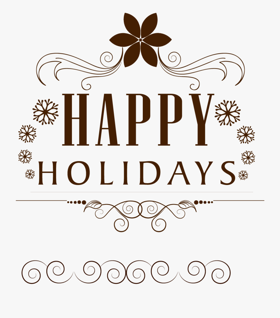 Holiday Euclidean Vector - Transparent Background Happy Holidays Clipart, Transparent Clipart