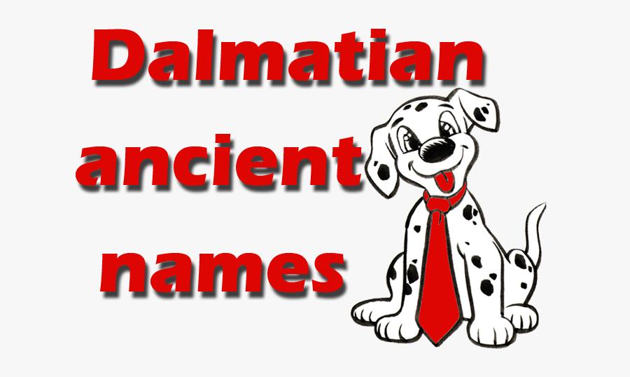 Real And Unique Ancient Dalmatian Names - Dog Licks, Transparent Clipart
