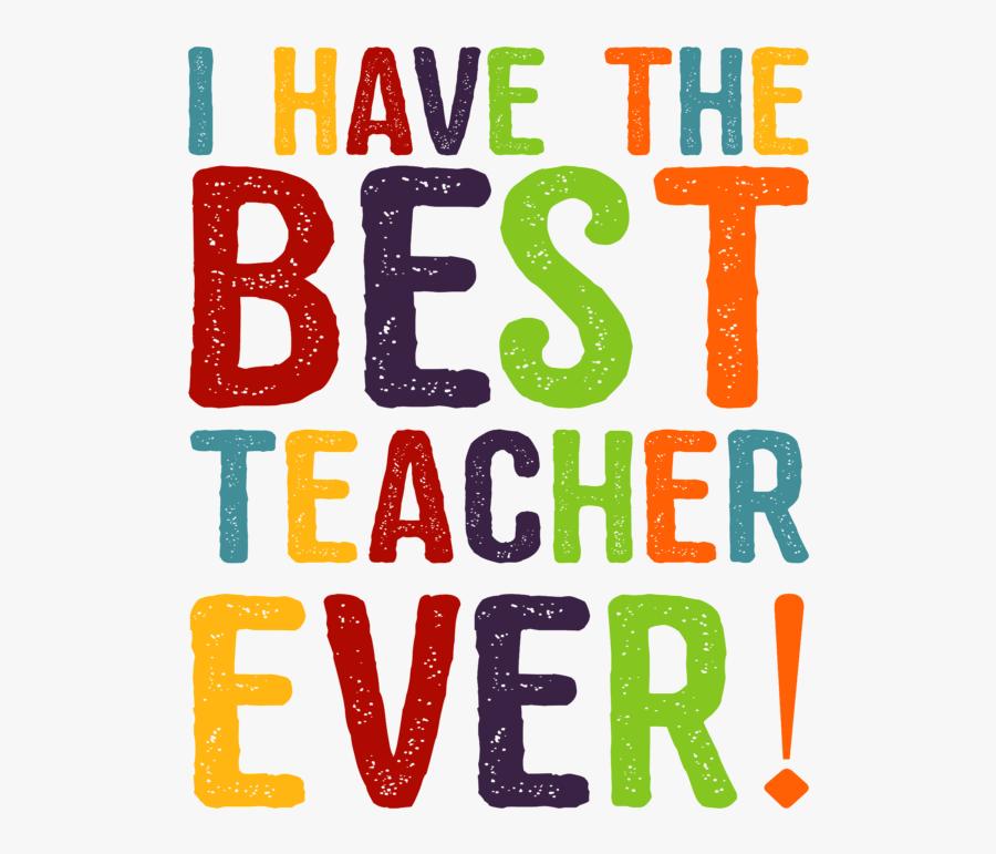 Best Teachers Ever Png, Transparent Clipart