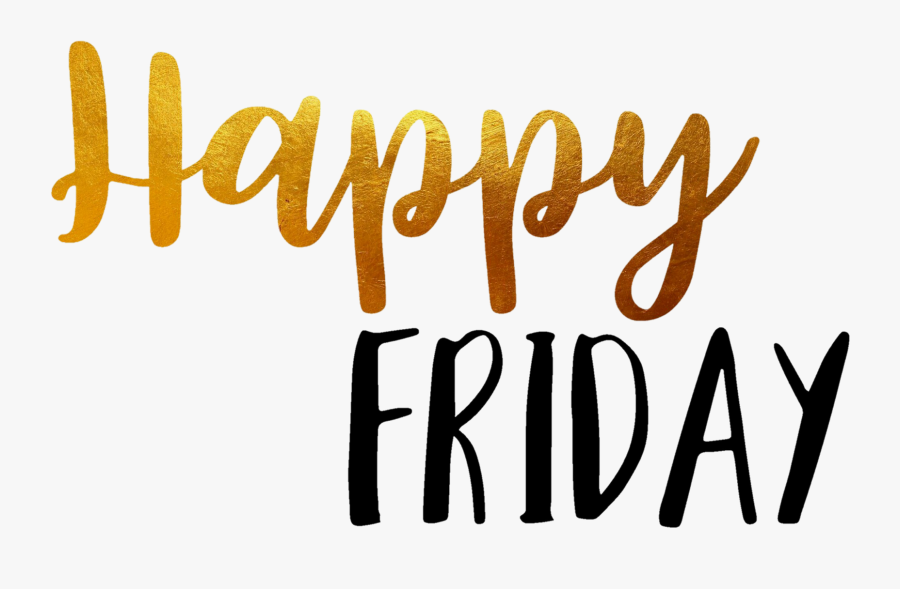 Happy Friday Png Clipart , Png Download - Happy Friday In Words, Transparent Clipart