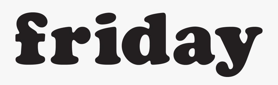 Friday Logo - Logo Friday Png, Transparent Clipart