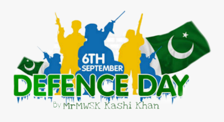 #sixseptember #6thsep #defence #day #pakistan #nation - 6th September Defence Day, Transparent Clipart
