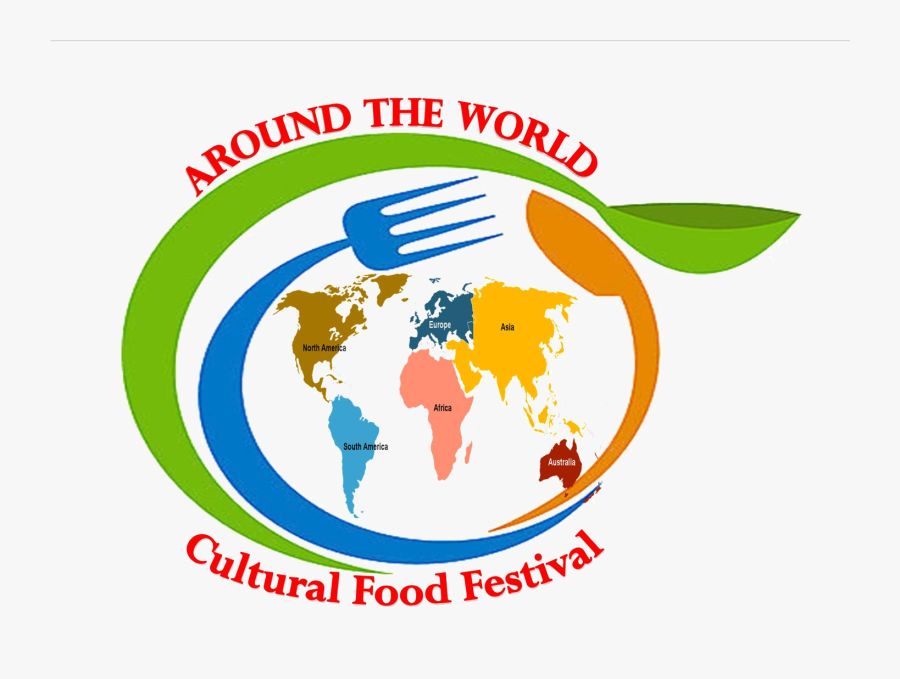 Around The World Cultural Food Festival Where Traditions - Around The World Food Festival, Transparent Clipart