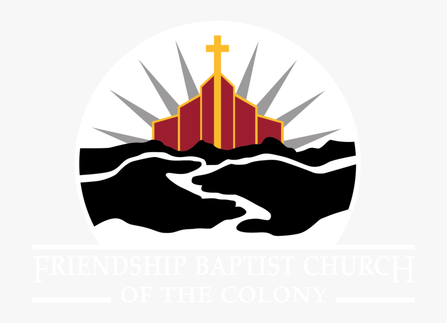 Friendship Baptist Church Of The Colony Tx, Transparent Clipart