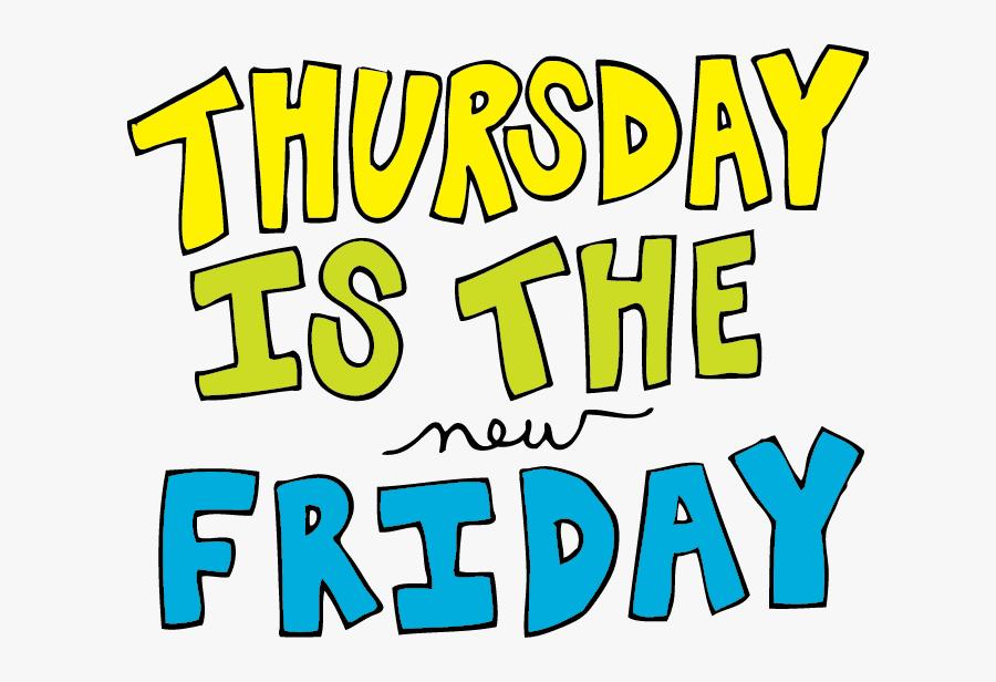 Thursday - Thursday Turn Up, Transparent Clipart