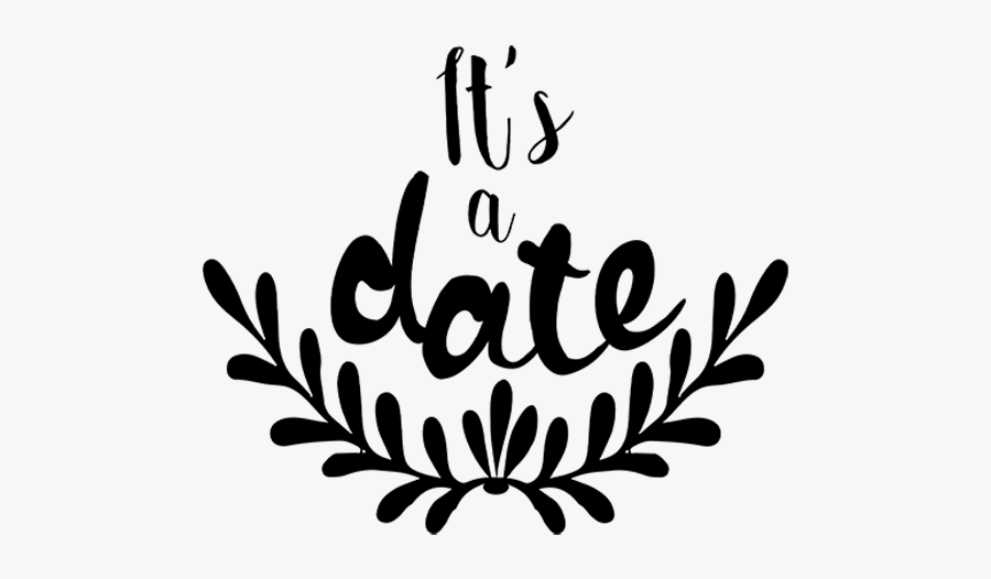 Its A Date Save The Date Word Art - Wedding Word, Transparent Clipart