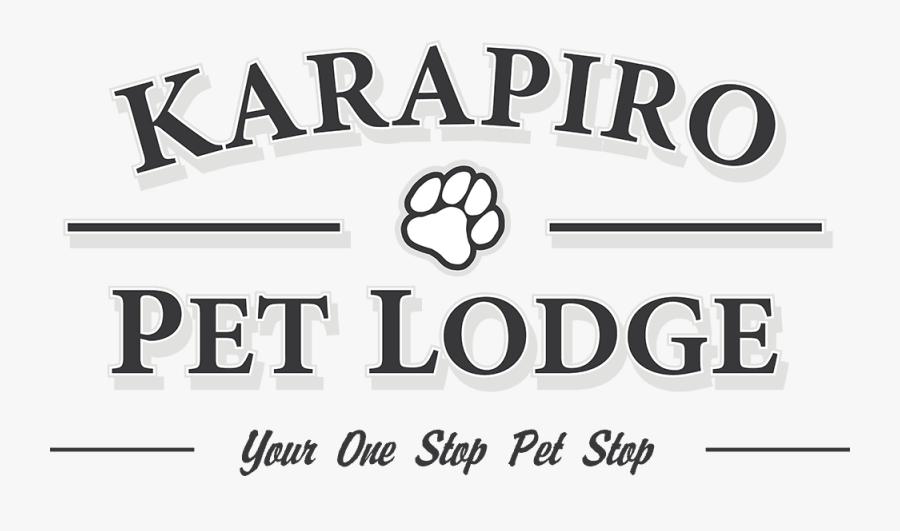 Karapiro Pet Lodge - Graphic Design, Transparent Clipart