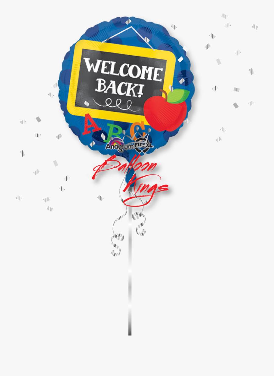 Welcome Back To School - Welcome Back To School Balloons, Transparent Clipart