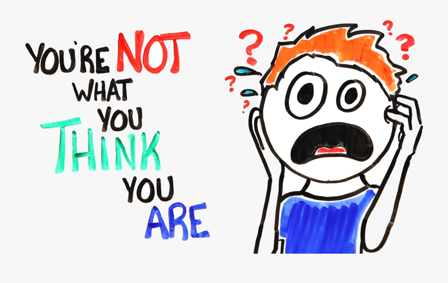 Thinking Of You Youre About Clipart Free Cliparts Images - You Re Not What You Think You, Transparent Clipart