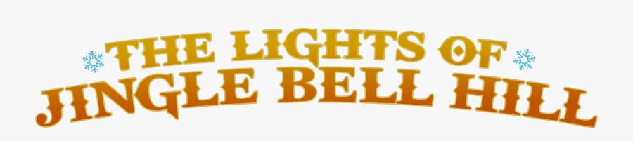Lights Of Jingle Bell Hill, Transparent Clipart