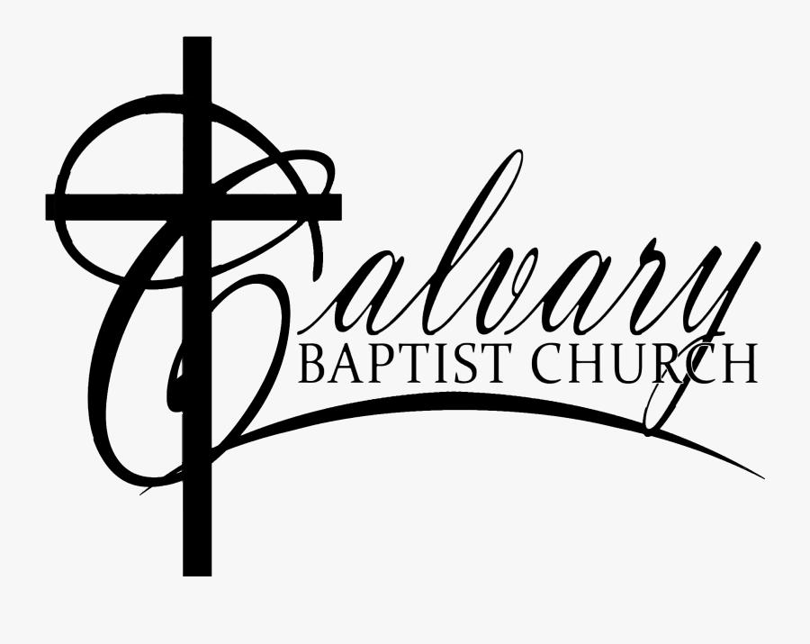 Church Clipart Baptist Church - Calvary Baptist Church Logo, Transparent Clipart