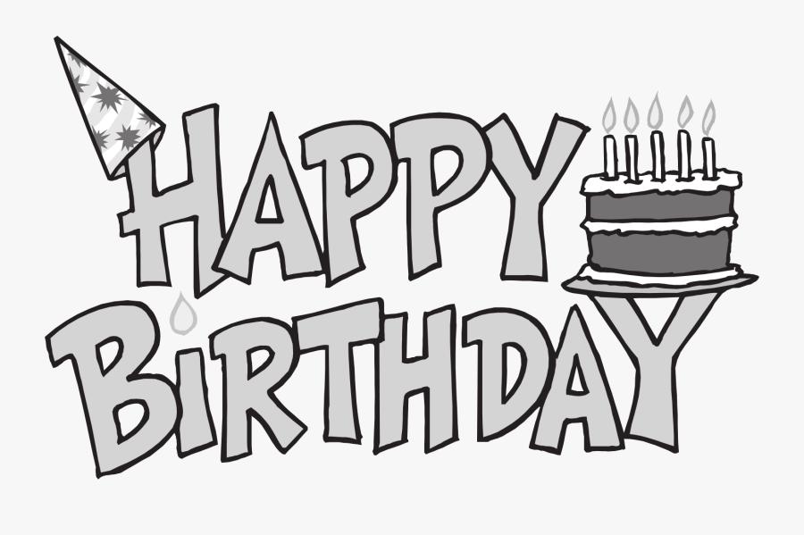 Birthday Clip Art Black And White - Happy Birthday Clip Art Free Black And White, Transparent Clipart