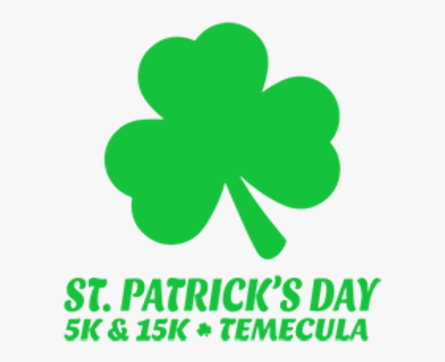 "Transparent Saint Patrick""s Day Png - St Patrick's Day 15k & 5k Temecula, Transparent Clipart"