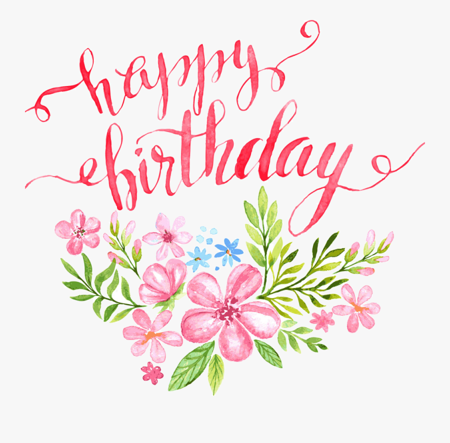 Birthday Clipart Flower - Happy Birthday Flowers Clipart, Transparent Clipart