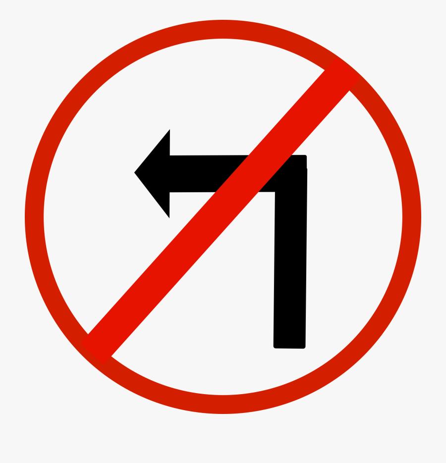 Left Turn Prohibited Sign, Transparent Clipart