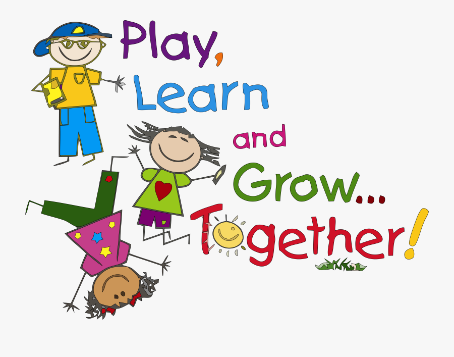 Play Learn And Grow Together Kids Clipart - Clip Art Preschool, Transparent Clipart