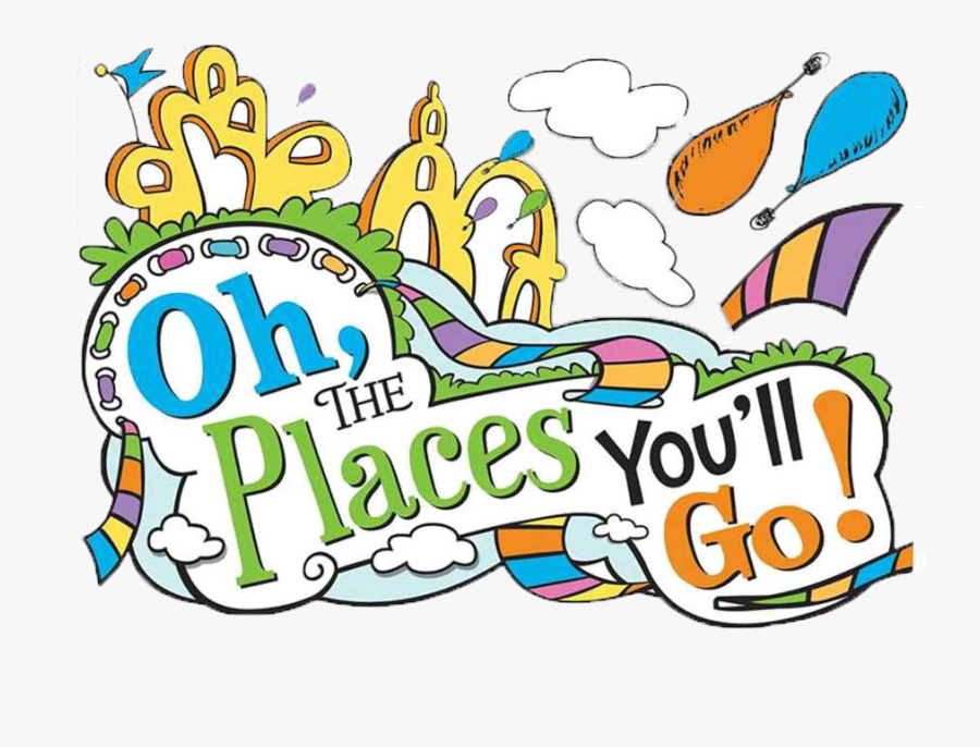 Clip Art Oh The Ll - Oh The Places You Ll Go Png, Transparent Clipart