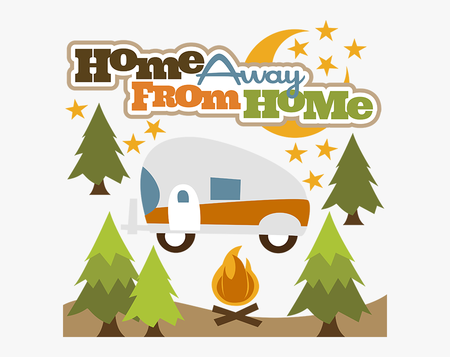 Clipart Free Stock Camp Svg Happy Camper - Home Away From Home Clipart, Transparent Clipart