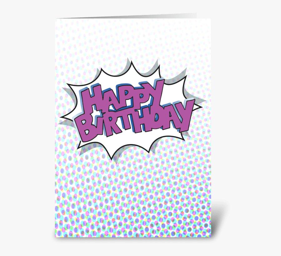 Happy Birthday Comic Book Style Greeting Card - New Happy Birthday Comic, Transparent Clipart