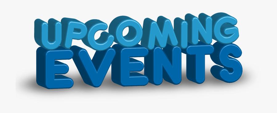 3d Upcoming Events Clipart - Graphic Design, Transparent Clipart