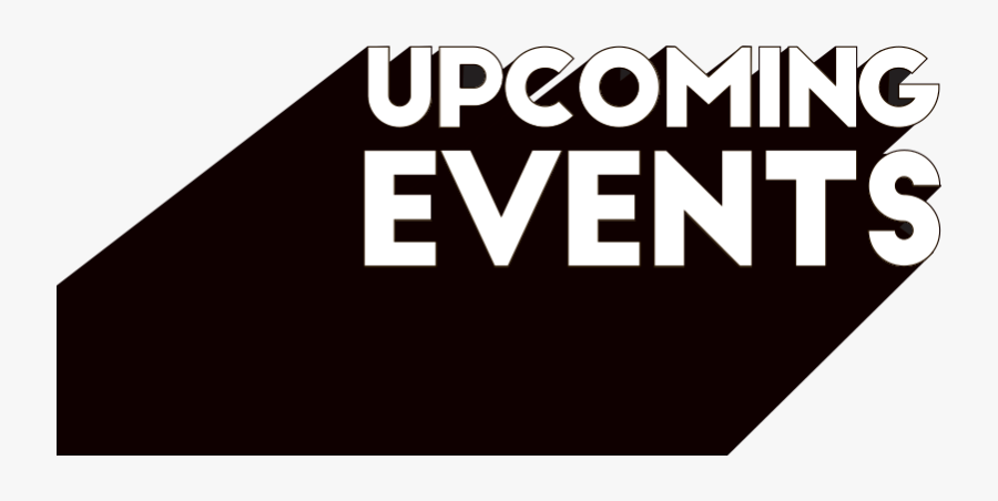 Upcoming Event, Transparent Clipart