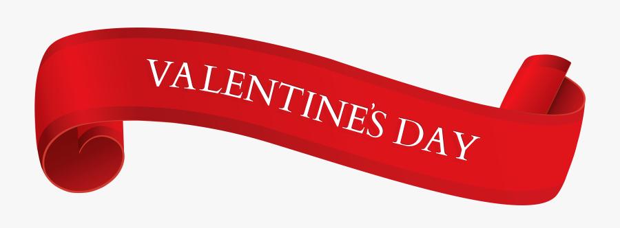 Valentine S Day Transparent - Transparent Happy Valentines Day Banner, Transparent Clipart