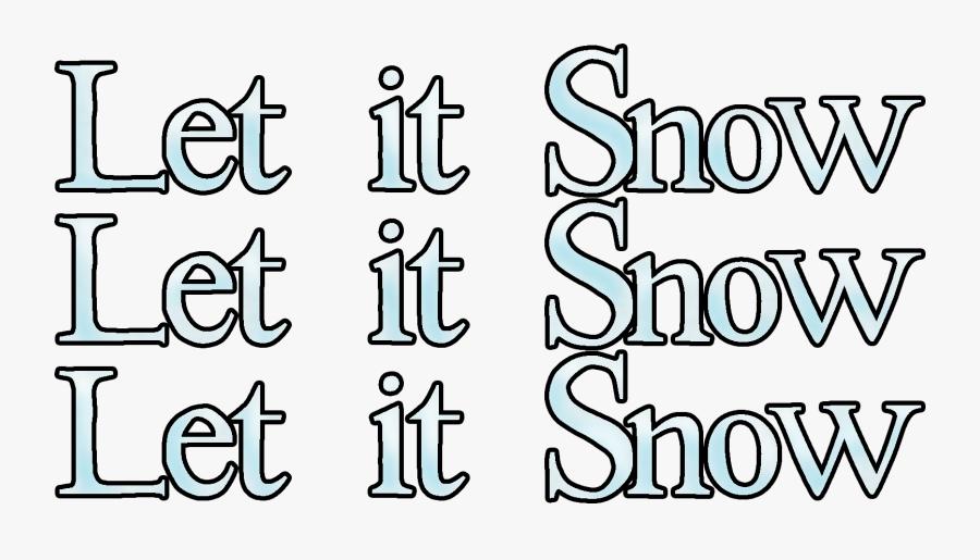 Let It Snow Let It Snow Let, Transparent Clipart