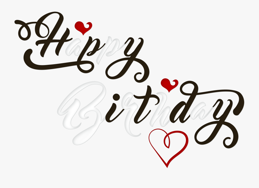 And White Png Transparent - Love Happy Birthday Png, Transparent Clipart
