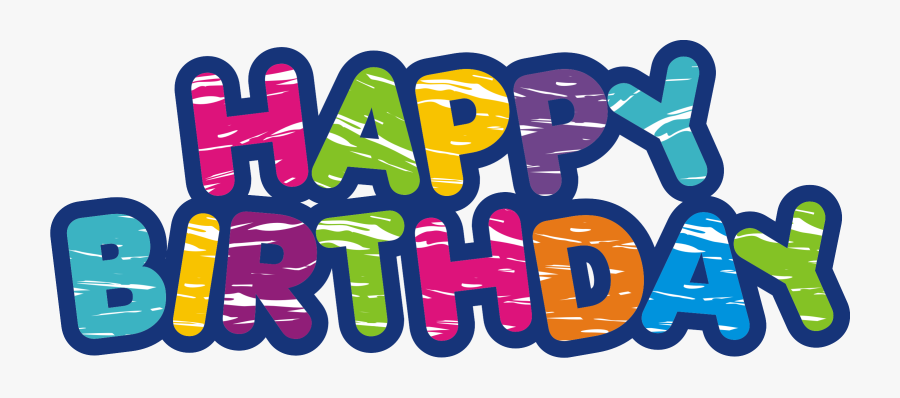 On Your Special Day - Transparent Background Happy Birthday Clipart, Transparent Clipart
