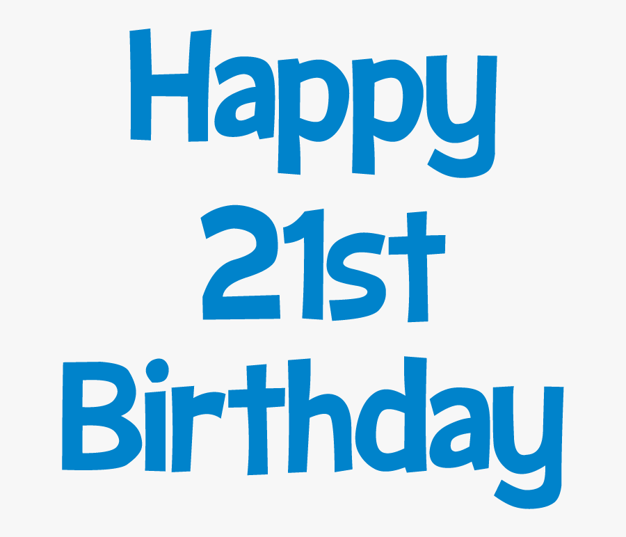 Happy 21st Birthday Picture - Clipart Happy 21st Birthday, Transparent Clipart