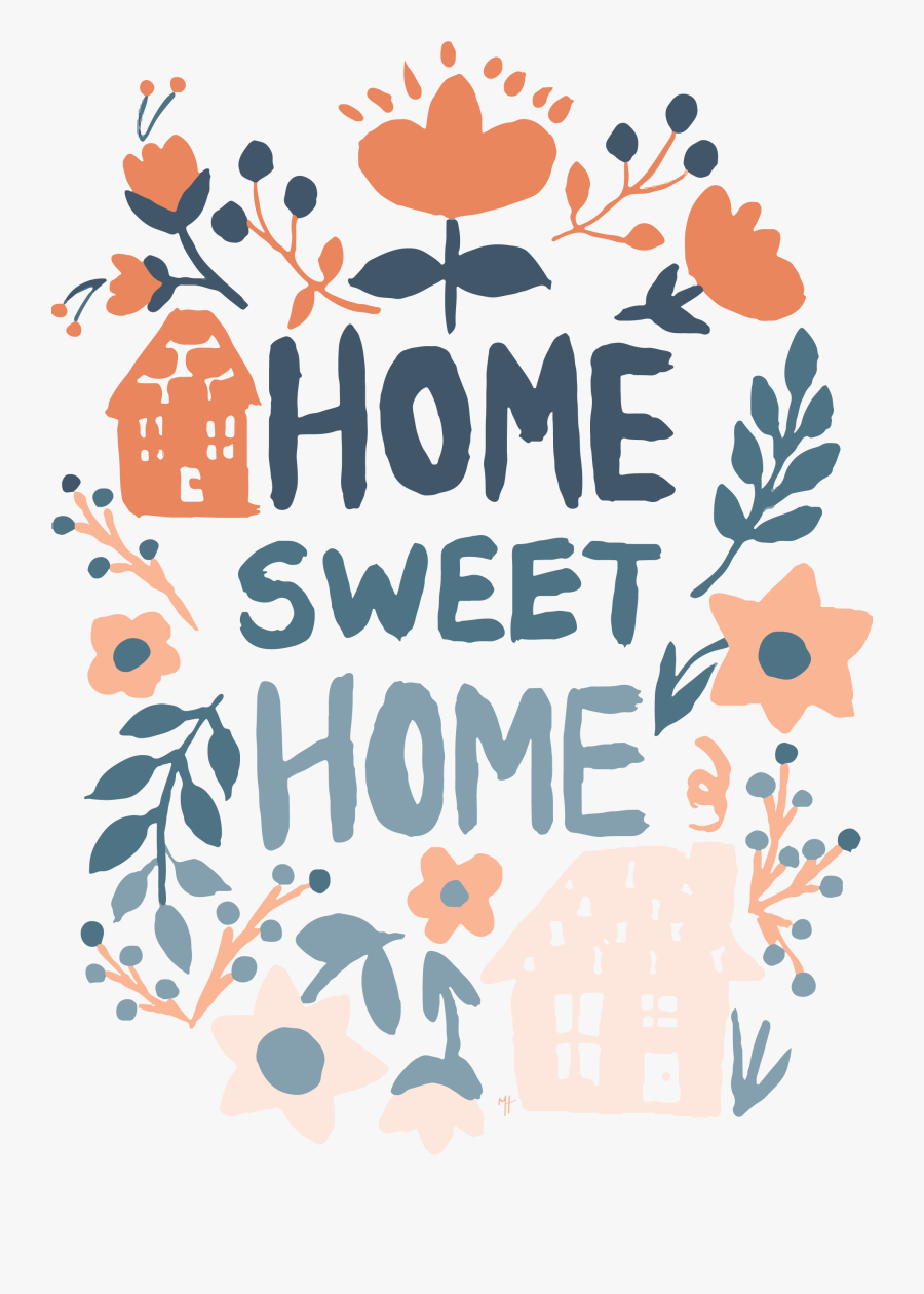 Transparent Home Sweet Home Clipart, Transparent Clipart