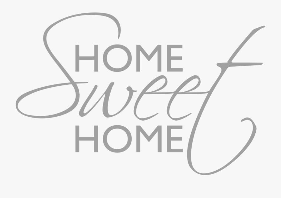Clipart Home Home Sweet Home - Home Sweet Home Wall Sticker, Transparent Clipart