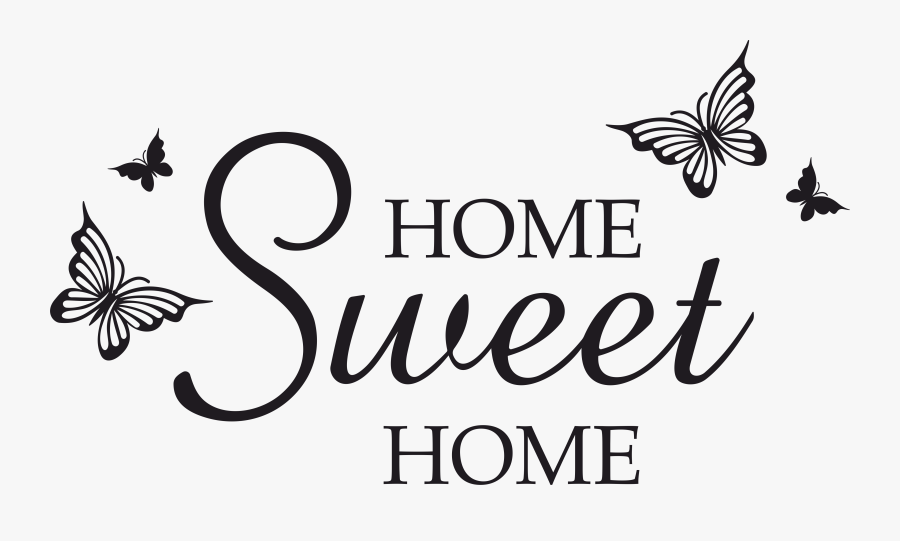 Home Sweet Home Butterfly Svg, Dxf, Eps, Png, Vector - Home Is Where Your Story, Transparent Clipart