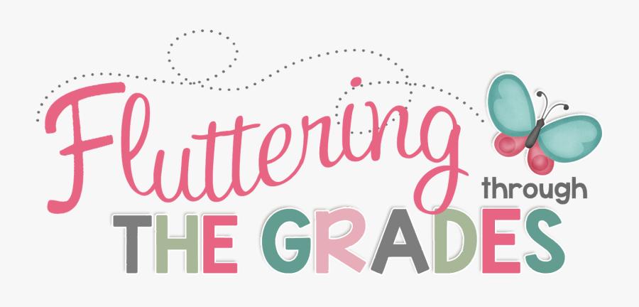 Fluttering Through First Grade - 1st Grade, Transparent Clipart
