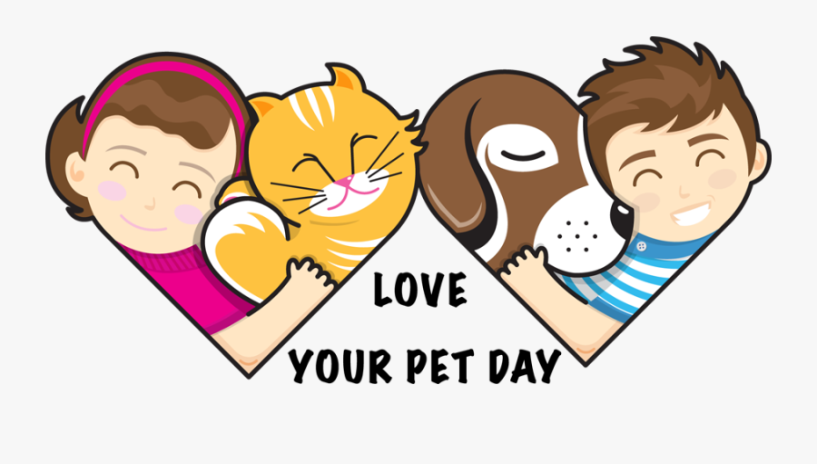 Love Your Pet Day - National Love Your Pet Day 2018, Transparent Clipart