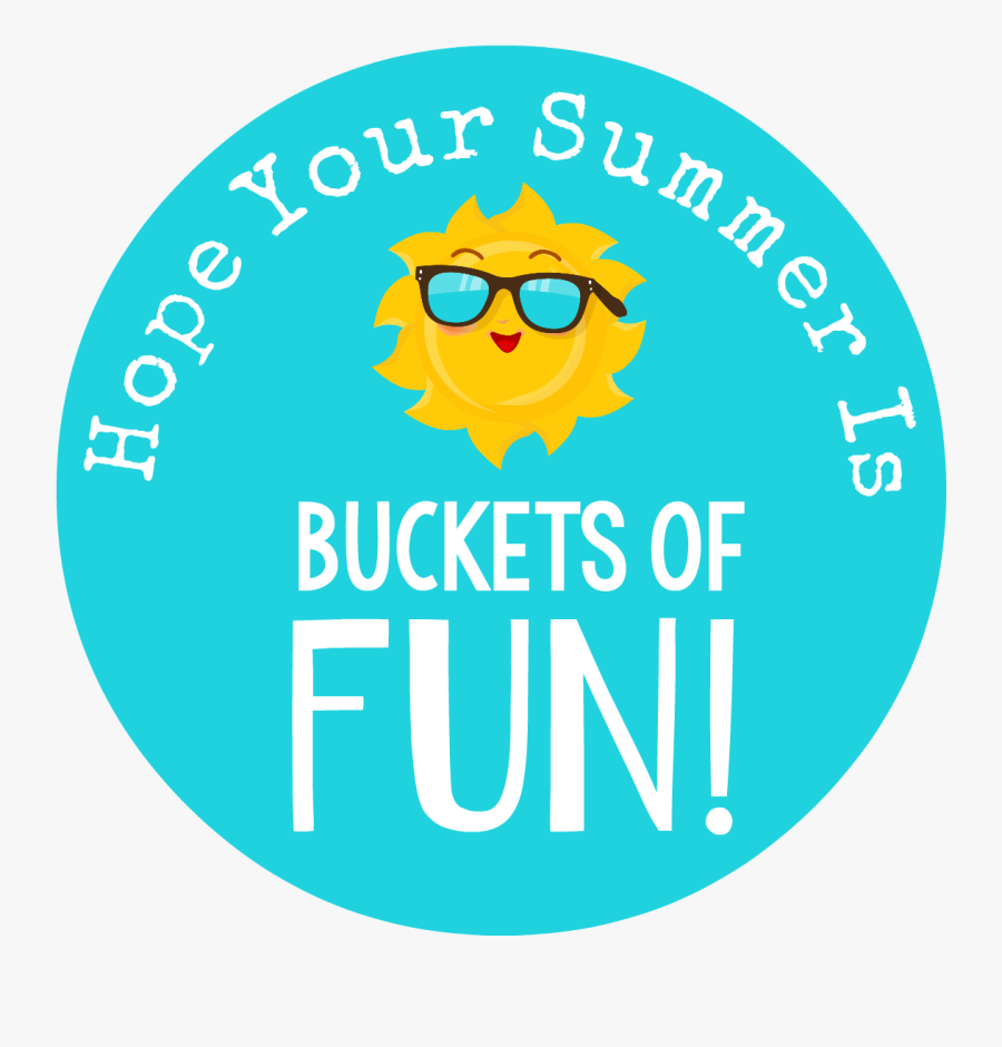 Simple End Of The Year Gifts For Students Fun Squared - Have Buckets Of Fun This Summer Tag, Transparent Clipart