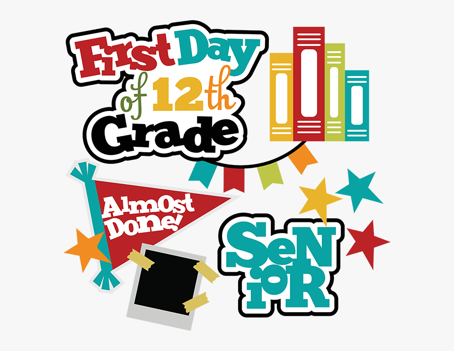 First Day Of 12th Grade Sign, Transparent Clipart