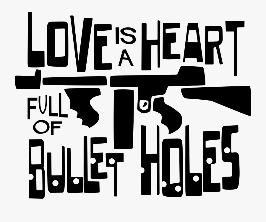 Love Is A Heart - Love Of Bullet, Transparent Clipart
