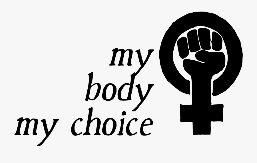 My Body My Choice Png, Transparent Clipart