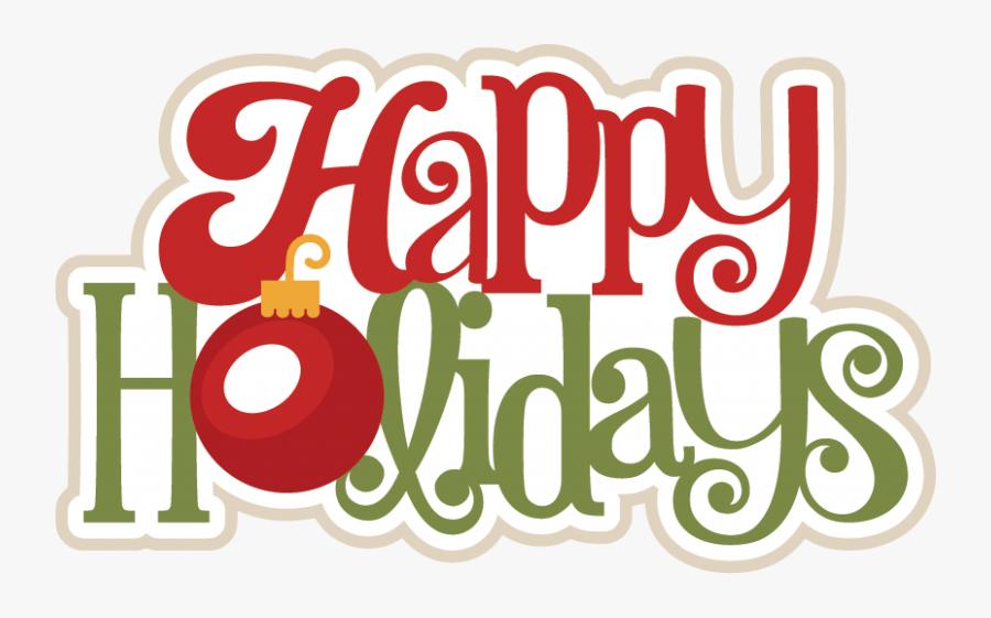 Happy Holidays Clipart Free History Clipart Picture - Happy Holidays Clipart, Transparent Clipart